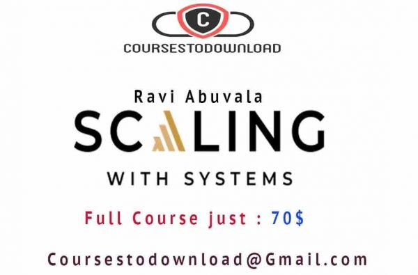 Ravi Abuvala - Scaling with systems 2.0