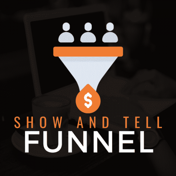 Ben Adkins - Show And Tell Funnel Download Course