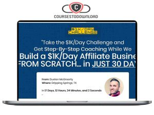Duston MacGroarty – Build A $1K/Day Affiliate Business Coursestodownload.com