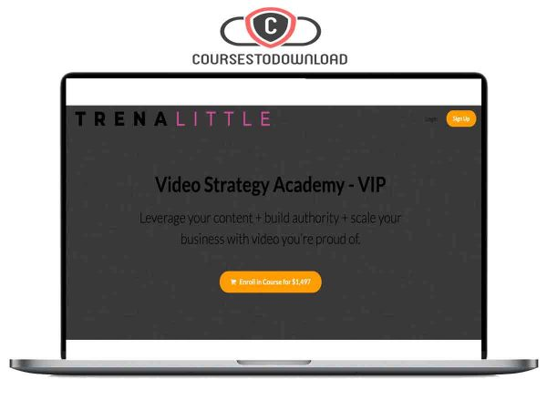 Trena Little – Video Strategy Academy – VIP Download