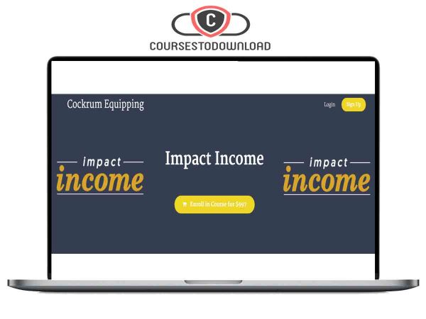 Trey Cockrum – Impact Income Download Course