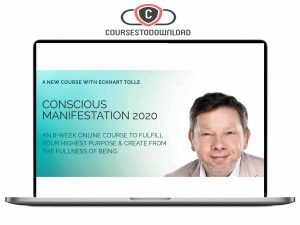 Eckhart Tolle - Conscious Manifestation 2020 Download