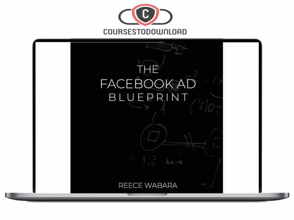 Reece Wabara - The Facebook Ad BluePrint Download