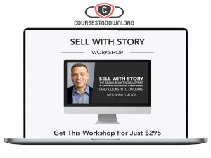 Donald Miller - Sell With Story Coursestodownload.com