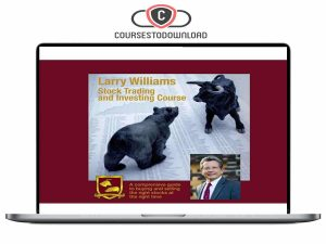 Larry Williams - Stock Trading and Investing Download