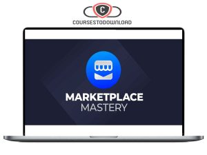 Marketplace Mastery - Facebook Dropshipping Download