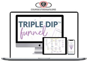 Monica Froese – Triple Dip Funnel Download