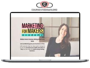 Alisa Rose - Marketing For Makers Academy 2.0 Download